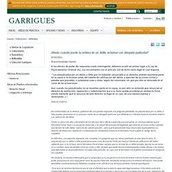 ¿Hasta cuándo puede la víctima de un delito reclamar con abogado particular? - Artículos - Garrigues