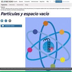 Partículas y espacio vacío