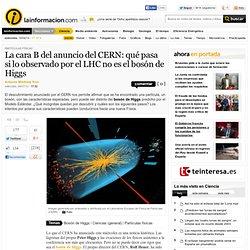 La cara B del anuncio del CERN: qué pasa si lo observado por el LHC no es el bosón de Higgs – Partículas físicas – Noticias, última hora, vídeos y fotos de Partículas físicas en lainformacion