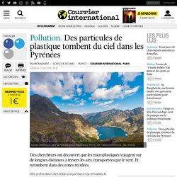Des particules de plastique tombent du ciel dans les Pyrénées