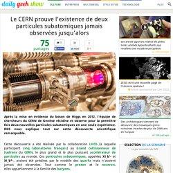 Le CERN prouve l'existence de deux particules subatomiques jamais observées jusqu'alors