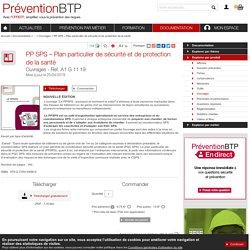 PP SPS – Plan particulier de sécurité et de protection de la santé Prévention BTP