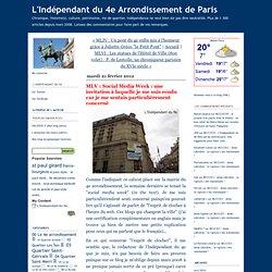 L'Indépendant du 4e Arrondissement de Paris: MLV : Social Media Week : une invitation à laquelle je me suis rendu car je me sentais particulièrement concerné