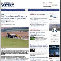 Les Français particulièrement exposés à certains pesticides › Santé