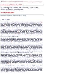 De werking van grondrechten tussen particulieren, ge llustreerd met voorbeelden