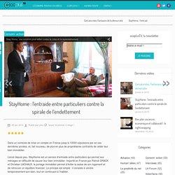 StayHome : l'entraide entre particuliers contre la spirale de l'endettement