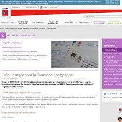 Particuliers et éco-citoyens, Financer mon projet, Rénovati, Crédit d'impôt pour la Transition énergétique