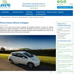 Prime et bonus véhicule écologique - particuliers et entreprises