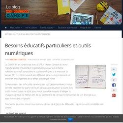Besoins éducatifs particuliers et outils numériques