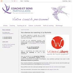 Votre coach à La Rochelle: Vos séances de coaching à La Rochelle