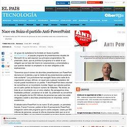 Nace en Suiza el partido Anti-PowerPoint ELPAS.com