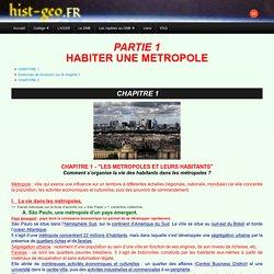 PARTIE 1 HABITER UNE METROPOLE