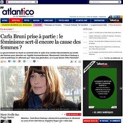 Carla Bruni prise à partie : le féminisme sert-il encore la cause des femmes ?