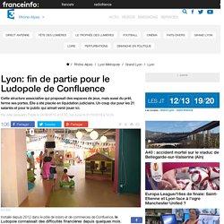 Lyon: fin de partie pour le Ludopole de Confluence - France 3 Rhône-Alpes
