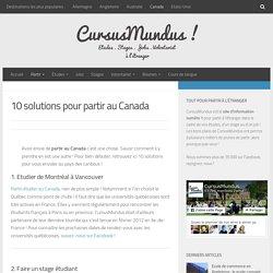 10 solutions pour partir au Canada