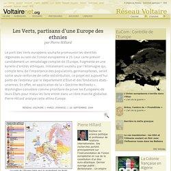 Les Verts, partisans d'une Europe des ethnies, par Pierre Hillard