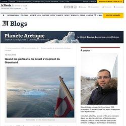 Quand les partisans du Brexit s'inspirent du Groenland