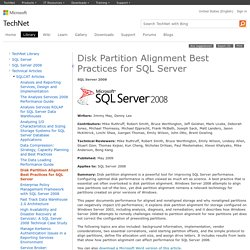 Disk Partition Alignment Best Practices for SQL Server