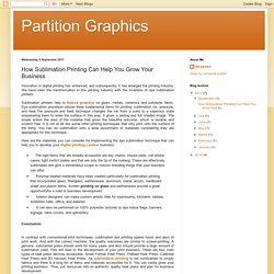 Partition Graphics: How Sublimation Printing Can Help You Grow Your Business
