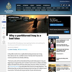 Why a partitioned Iraq is a bad idea