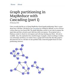 Graph partitioning in MapReduce with Cascading - Ware Dingen