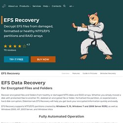 EFS Data Recovery for Windows 10 & 7. Restore files from damaged EFS partitions