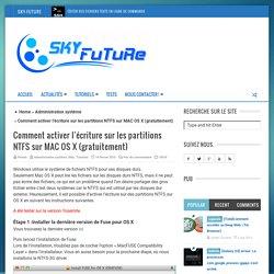 Comment activer l'écriture sur les partitions NTFS sur MAC OS X (gratuitement) - Sky-Future