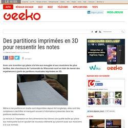 Des partitions imprimées en 3D pour ressentir les notes