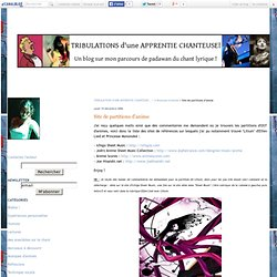 Site de partitions d'anime - TRIBULATIONS D'UNE APPRENTIE CHANTEUSE ...!
