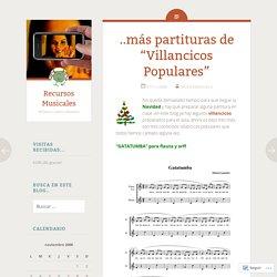 """..más partituras de """"Villancicos Populares"""""""