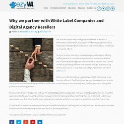 Why we partner with White Label Companies and Digital Agency Resellers