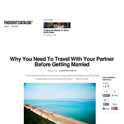 Why You Need To Travel With Your Partner Before Getting Married