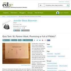 Quiz Tank 10: Partner Work: Promising or full of Pitfalls?