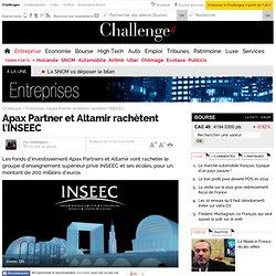 28/10/2013 Apax Partner & Altamir achètent l'INSEEC