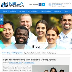 Signs You're Partnering With a Reliable Staffing Agency