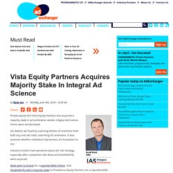 Vista Equity Partners Acquires Majority Stake In Integral Ad Science