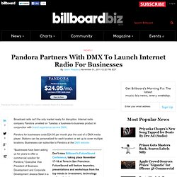Pandora Partners With DMX To Launch Internet Radio For Businesses