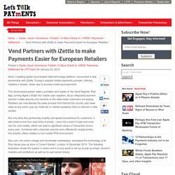 Vend Partners with iZettle to make Payments Easier for European Retailers