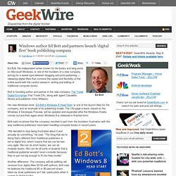 Windows author Ed Bott and partners launch 'digital first' book publishing company