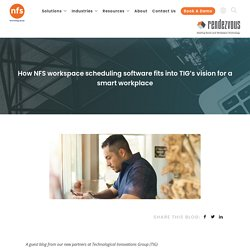 NFS partners with TIG's vision for a smart workplace
