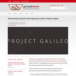 Partnership to protect free expression online: Project Galileo