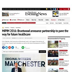 MIPIM 2016: Bruntwood announce partnership to pave the way for future healthcare