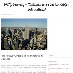 Philip Pilevsky, People and Partnership in Business