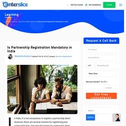 Is Partnership Registration Mandatory in India