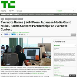 Evernote Raises $20M From Japanese Media Giant Nikkei, Forms Content Partnership For Evernote Context