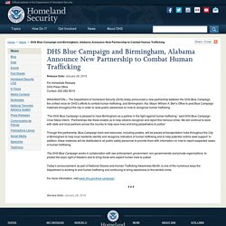 DHS Blue Campaign and Birmingham, Alabama Announce New Partnership to Combat Human Trafficking