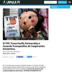 definiendo al TPP (7 ene 2016)