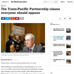 The Trans-Pacific Partnership clause everyone should oppose