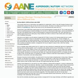AANE - Asperger Marriage: Viewing Partnerships thru a Different Lens