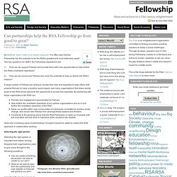 Can partnerships help the RSA Fellowship go from good to great?